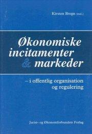 økonomiske incitamenter og markeder - bog