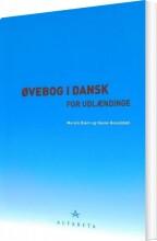øvebog i dansk for udlændinge - bog