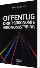 offentlig driftsøkonomi og økonomistyring - bog
