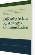 offentlig ledelse og strategisk kommunikation - bog