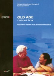 old age - living and caring - bog