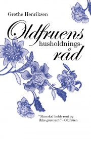 oldfruens husholdningsråd - bog