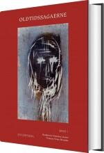 oldtidssagaerne. bind 1 - bog