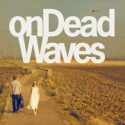 on dead waves - on dead waves - cd