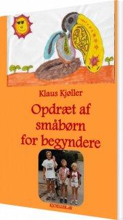 opdræt af småbørn for begyndere - bog
