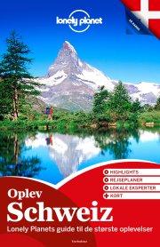 oplev schweiz  - Lonely Planet