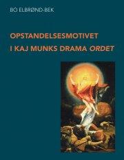 opstandelsesmotivet i kaj munks drama ordet - bog