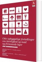 otte oyggelige fortællinger om kærlighed og mad og fremmede byer - bog