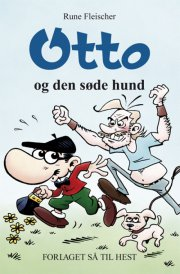 otto og den søde hund - bog