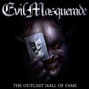 evil masquerade - outcast hall of fame - cd