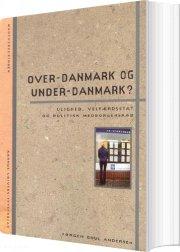 over-danmark og under-danmark? - bog