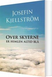 over skyerne er himlen altid blå - bog