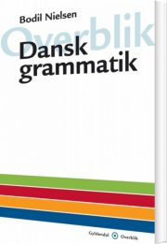 overblik - dansk grammatik - bog