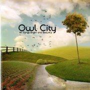 owl city - all things bright and beautiful - cd