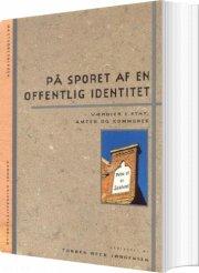 på sporet af en offentlig identitet - værdier i stat, amter og kommuner - bog