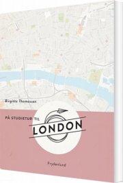 på studietur til london - bog