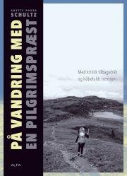 på vandring med en pilgrimspræst - bog