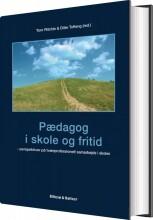 pædagog i skole og fritid - bog