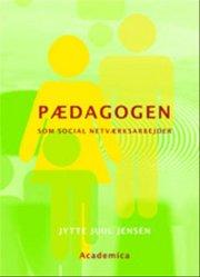 pædagogen som social netværksarbejder - bog