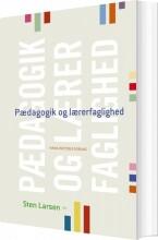 pædagogik og lærerfaglighed - bog