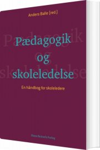 pædagogik og skoleledelse - bog
