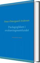 pædagogikken i evalueringssamfundet - bog