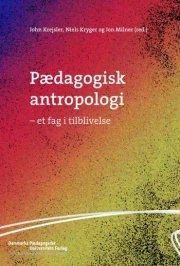 pædagogisk antropologi - bog
