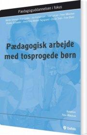 pædagogisk arbejde med tosprogede børn - bog