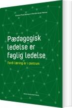 pædagogisk ledelse er faglig ledelse - bog