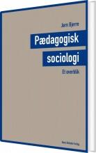 pædagogisk sociologi - et overblik - bog
