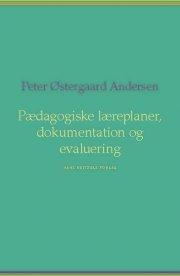 pædagogiske læreplaner, dokumentation og evaluering - bog