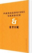 pædagogiske værdier og etik - bog