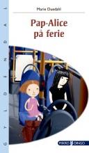 pap-alice på ferie - bog