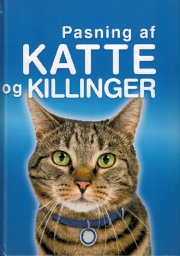 pasning af katte og killinger - bog