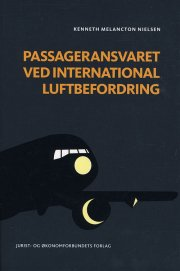 passageransvaret ved international luftbefordring - bog