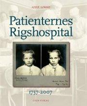 patienternes rigshospital 1757-2007 - bog