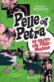 pelle & petra og sagen om pølle-mogens - bog