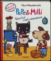 pepe & milli. skovtur med vennerne - bog