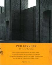 per kirkeby - the art of building - bog