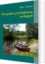 perspektiv på friluftslivets pædagogik - bog