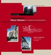pièces urbaines - ny fransk byscenografi - bog