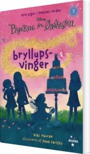 pigerne fra ønskeøen 5: bryllupsvinger - bog