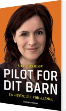 pilot for dit barn - en guide til forældre - bog