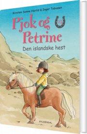 pjok og petrine 13 - den islandske hest - bog