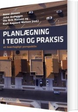 planlægning i teori og praksis - bog