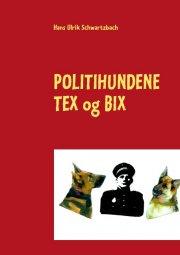 politihundene tex og bix - bog