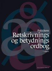 politikens retskrivnings- og betydningsordbog - bog