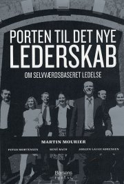 Martin Mourier - Porten Til Det Nye Lederskab - Bog