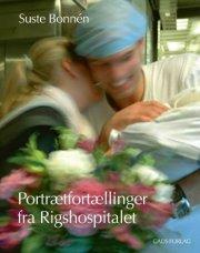 portrætfortællinger fra rigshospitalet - bog