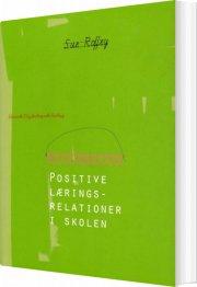 positive læringsrelationer i skolen - bog